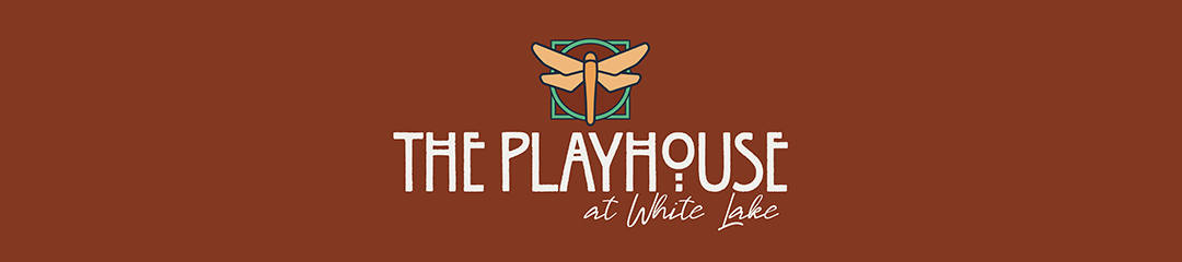 The Playhouse at White Lake Website Banner