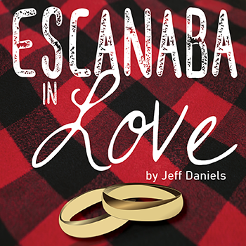 Escanaba In Love